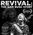 Revival: The Sam Bush Story
